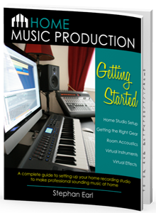 Home Music Production: Getting Started by Stephan Earl